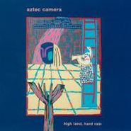 Aztec Camera, High Land, Hard Rain (CD)