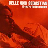 Belle & Sebastian, If You're Feeling Sinister [120 Gram Vinyl] (LP)