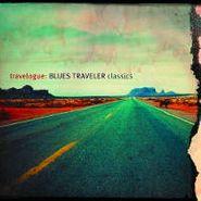 Blues Traveler, Travelogue: Blues Traveler Classics (CD)