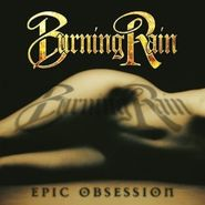Burning Rain, Epic Obsession (CD)