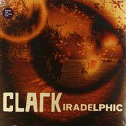 Clark, Iradelphic (LP)