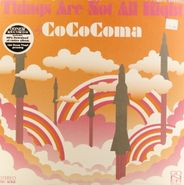 CoCoComa, Things Are Not All Right [150 Gram Vinyl] (LP)