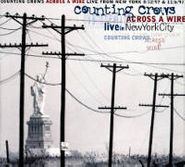 Counting Crows, Across A Wire: Live in New York (CD)