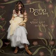 Deana Carter, The Story Of My Life (CD)