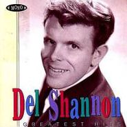 Del Shannon, Greatest Hits (CD)