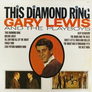 Gary Lewis & The Playboys, This Diamond Ring (LP)