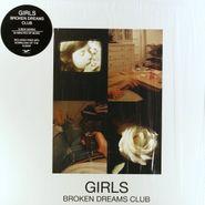 Girls, Broken Dreams Club (LP)