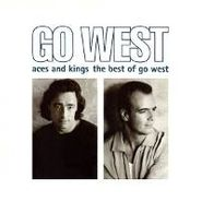 Go West, Aces and Kings: The Best of Go West (CD)