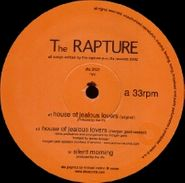 "The Rapture, House Of Jealous Lovers / Silent Morning (12"")"