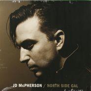 "JD McPherson, North Side Gal [2012 Version] (7"")"