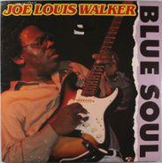 Joe Louis Walker, Blue Soul (LP)