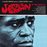 James Brown, The Atlanta Symphony Conducted By Charles Sherrell Presents James Brown & The Soul G's (LP)
