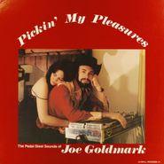 Joe Goldmark, Pickin' My Pleasures