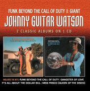 Johnny Guitar Watson, Funk Beyond The Call Of Duty / Giant (CD)