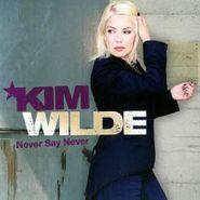 Kim Wilde, Never Say Never (CD)