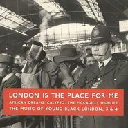 Various Artists, London Is The Place For Me, 3 & 4: African Dreams, Calypso, The Piccadilly Highlife (CD)