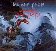 London Philharmonic Orchestra, Us and Them: Symphonic Pink Floyd (CD)
