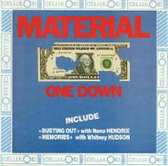 Material, One Down (CD)