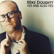 Mike Doughty, Yes And Also Yes (LP)