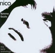 Nico, Femme Fatale - The Aura Anthology [Import] (CD)