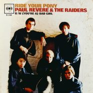 "Paul Revere & The Raiders, Ride Your Pony / (You're a) Bad Girl [Red Vinyl] [RECORD STORE DAY] (7"")"