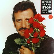 Ringo Starr, Stop And Smell The Roses (LP)