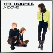 The Roches, A Dove (CD)