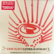 Stereolab, Serene Velocity: A Stereolab Anthology (LP)