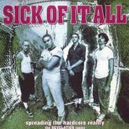 Sick Of It All, Spreading The Hardcore Reality (CD)