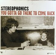 Stereophonics, You Gotta Go There To Come Back (LP)