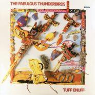 The Fabulous Thunderbirds, Tuff Enuff (LP)