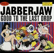 Various Artists, Jabberjaw Compilation - Good To The Last Drop (CD)