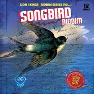Various Artists, Songbird Riddim - Zion I King Riddim Series Vol.I (CD)