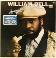William Bell, Coming Back For More (LP)