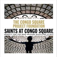 Various Artists, The Congo Square Project Foundation: Saints at Congo Square Volume 2