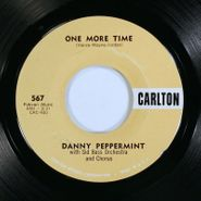"Danny Peppermint, One More Time / La Dee Dah (7"")"