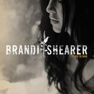 Brandi Shearer, Close To Dark