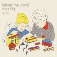 girlpool before the world was big lp