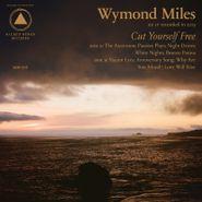 wymond miles cut yourself free lp amoeba