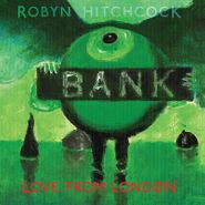 Robyn Hitchcock, Love From London (CD)