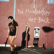 Pink Mountaintops, Get Back (LP)