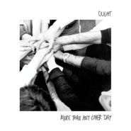 Ought, More Than Any Other Day (LP)