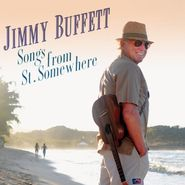 Jimmy Buffett, Songs from St. Somewhere (CD)
