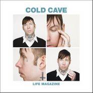 "Cold Cave, Life Magazine Remixes (12"")"