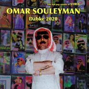 Omar Souleyman, Dabke 2020: Folk & Pop Sounds of Syria (LP)