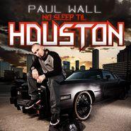Paul Wall, No Sleep Til Houston (CD)