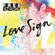 Free Energy, Love Sign (CD)