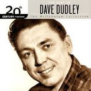 Dave Dudley, 20th Century Masters: Millennium Collection - The Best of Dave Dudley (CD)