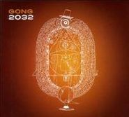Gong, 2032 [Import] (CD)