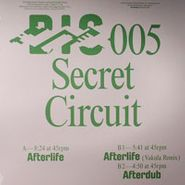 "Secret Circuit, Afterlife (12"")"